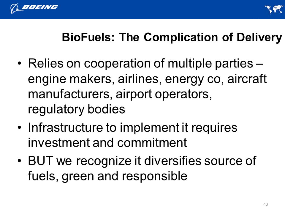 BioFuels: The Complication of Delivery