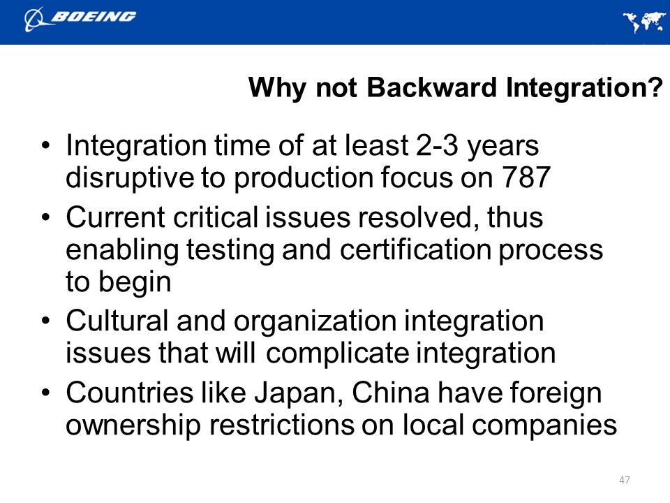 Why not Backward Integration