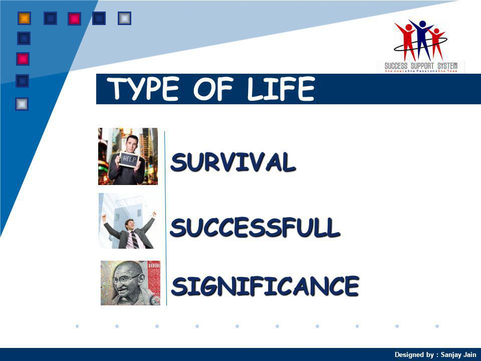 TYPE OF LIFE SURVIVAL SUCCESSFULL SIGNIFICANCE