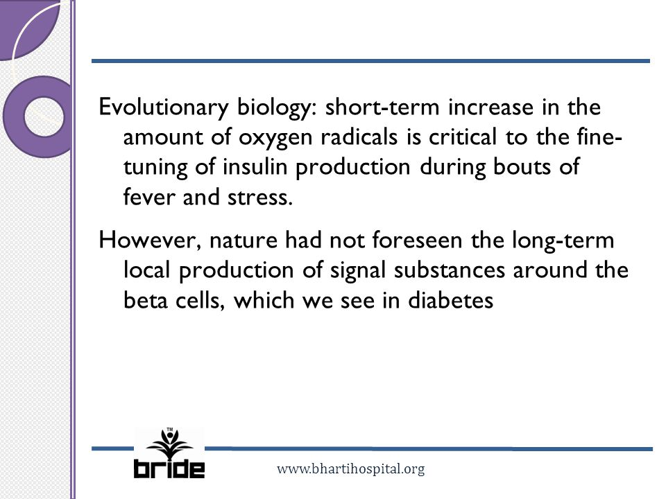 Evolutionary biology: short-term increase in the amount of oxygen radicals is critical to the fine- tuning of insulin production during bouts of fever and stress.