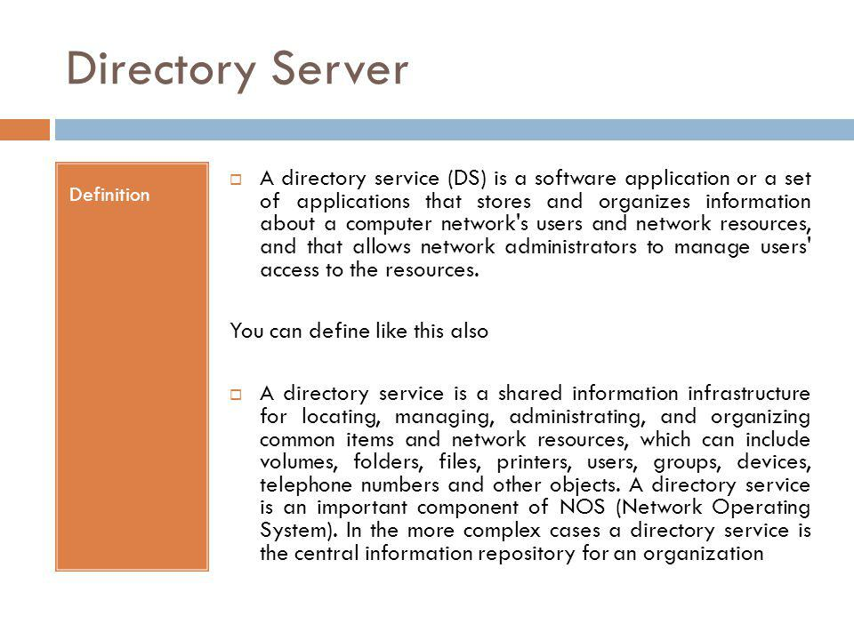 Directory Server Definition.