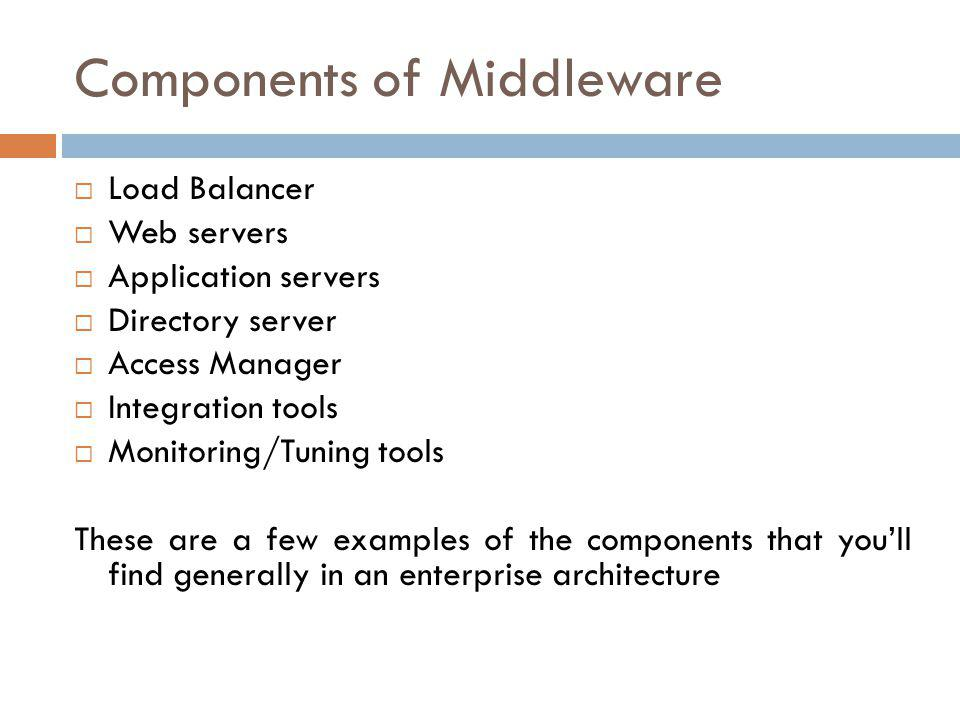Components of Middleware