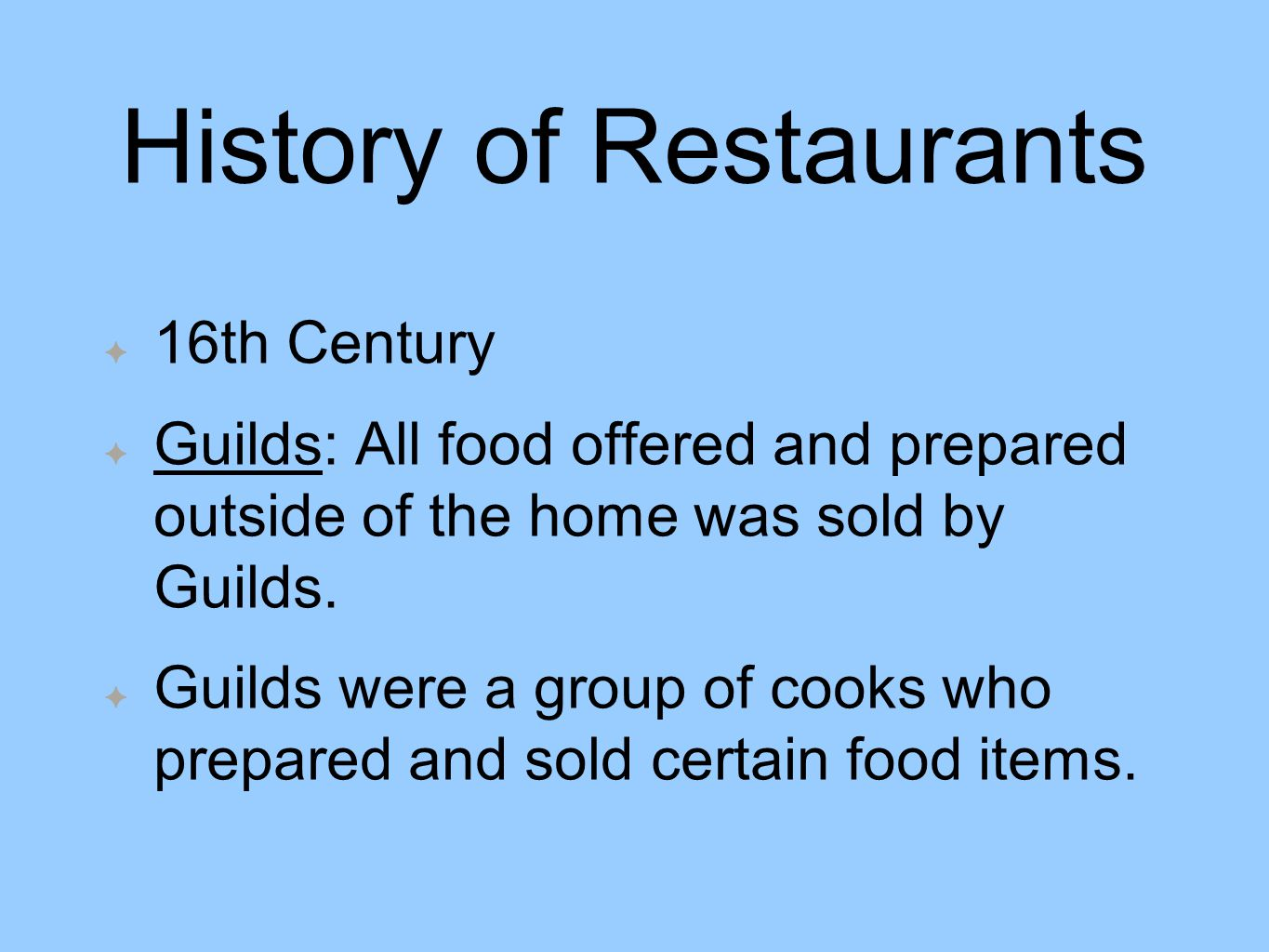 History of Chefs and Restaurants - ppt video online download