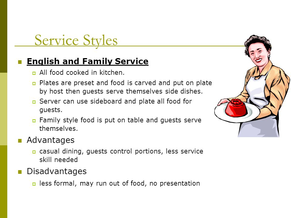 Service Styles English and Family Service Advantages Disadvantages