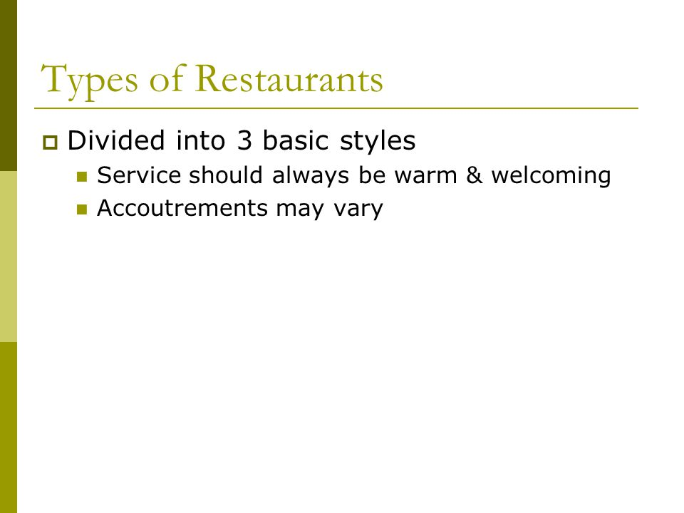 Types of Restaurants Divided into 3 basic styles