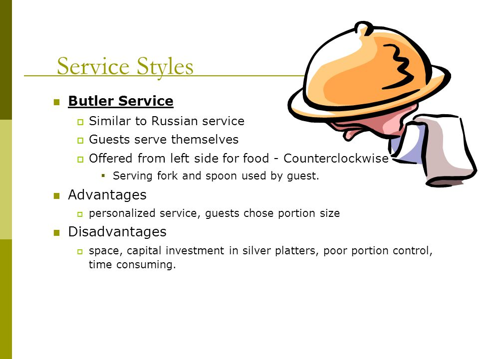Service Styles Butler Service Advantages Disadvantages