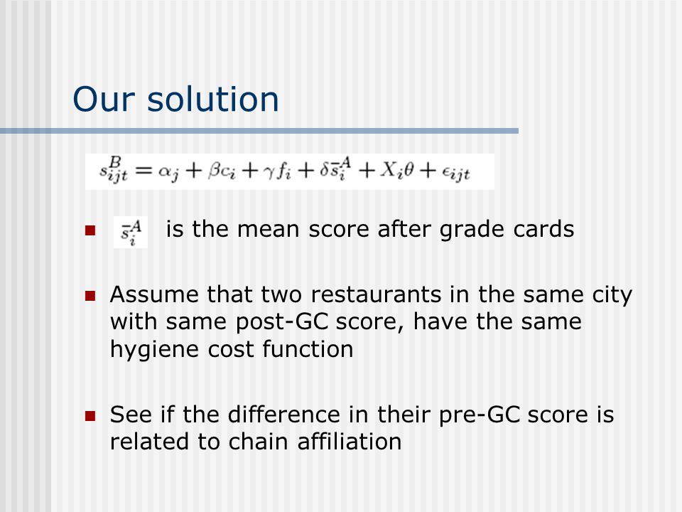 Our solution is the mean score after grade cards