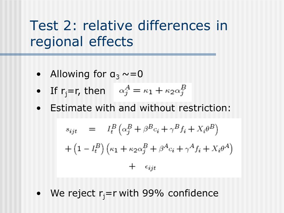 Test 2: relative differences in regional effects