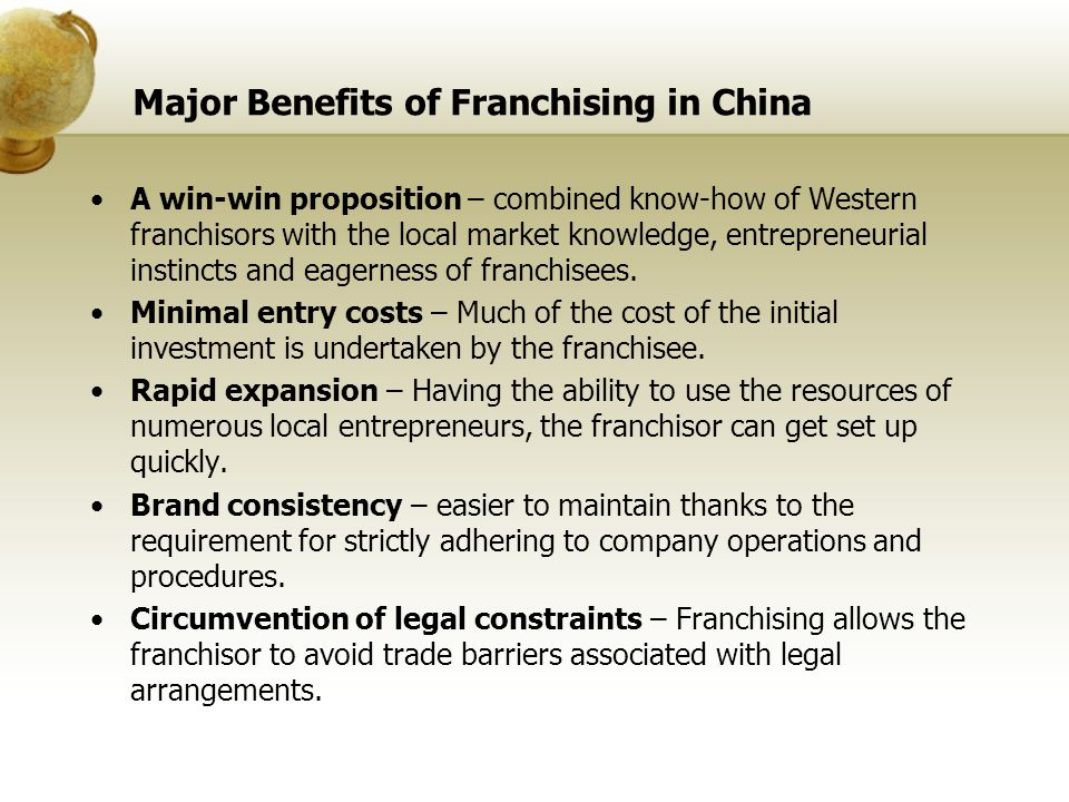 Major Benefits of Franchising in China
