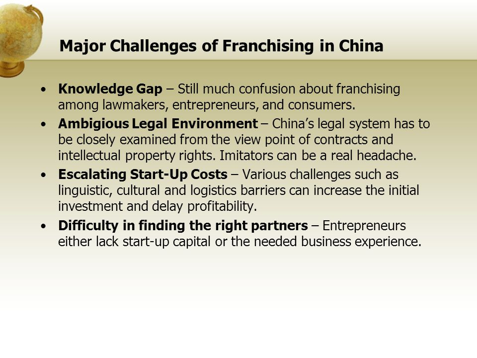 Major Challenges of Franchising in China