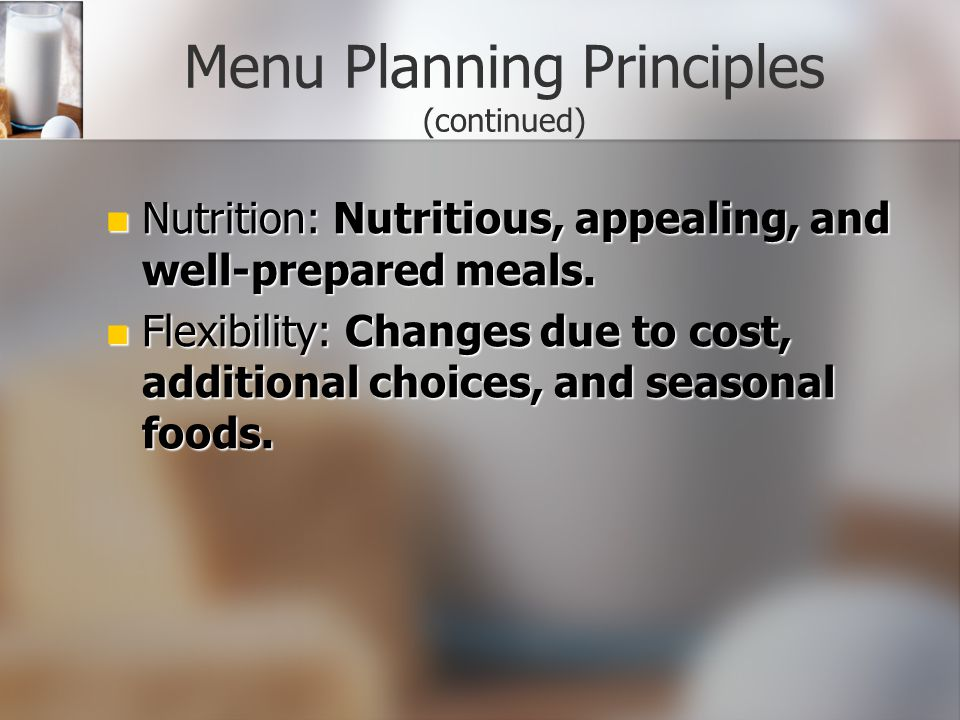 Menu Planning Principles (continued)