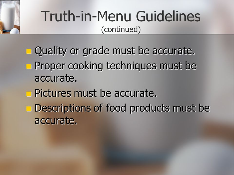 Truth-in-Menu Guidelines (continued)