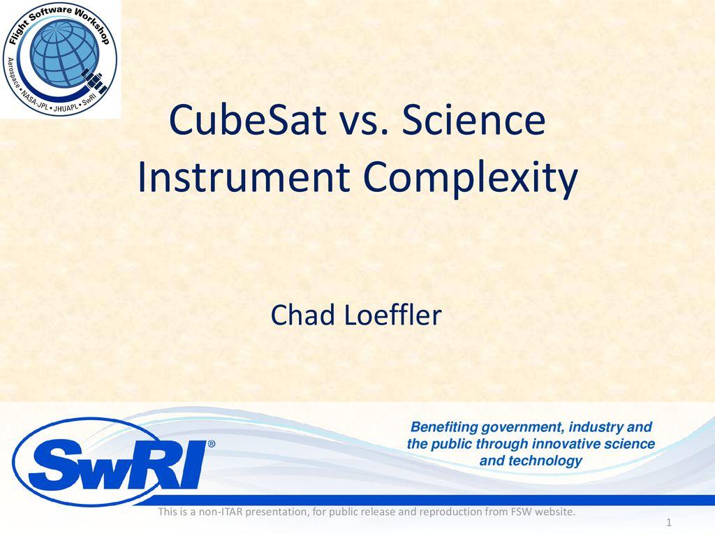CubeSat vs  Science Instrument Complexity - ppt download