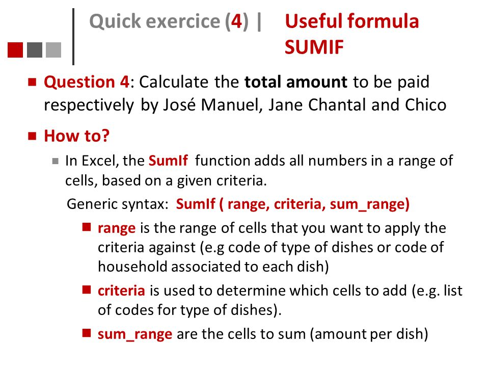 Quick exercice (4) | Useful formula SUMIF