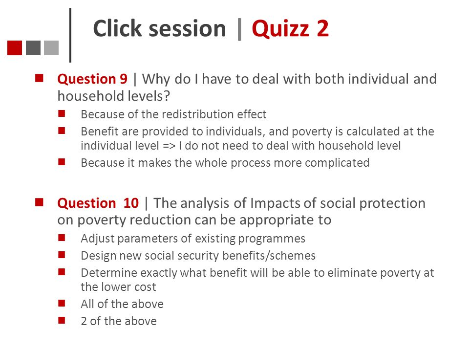 Click session | Quizz 2 Question 9 | Why do I have to deal with both individual and household levels