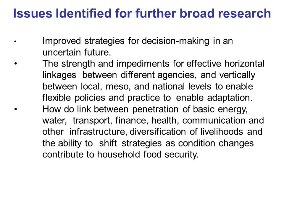 Issues Identified for further broad research