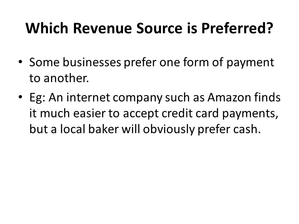 Which Revenue Source is Preferred