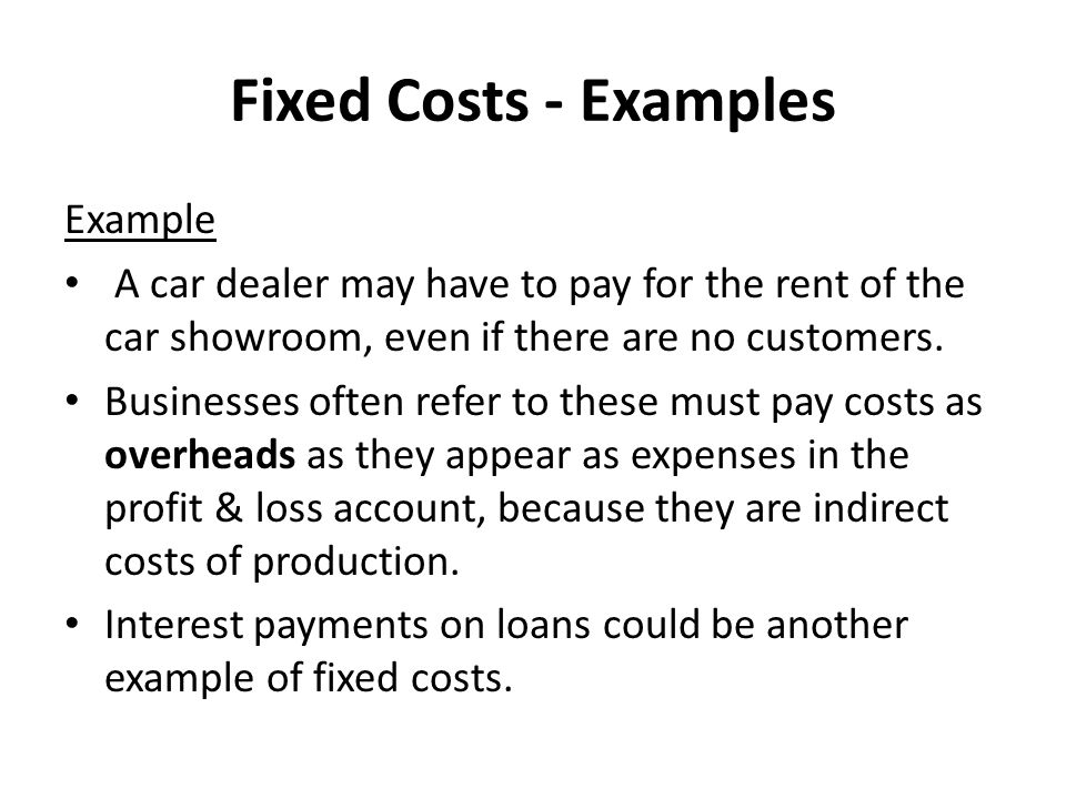 Fixed Costs - Examples Example