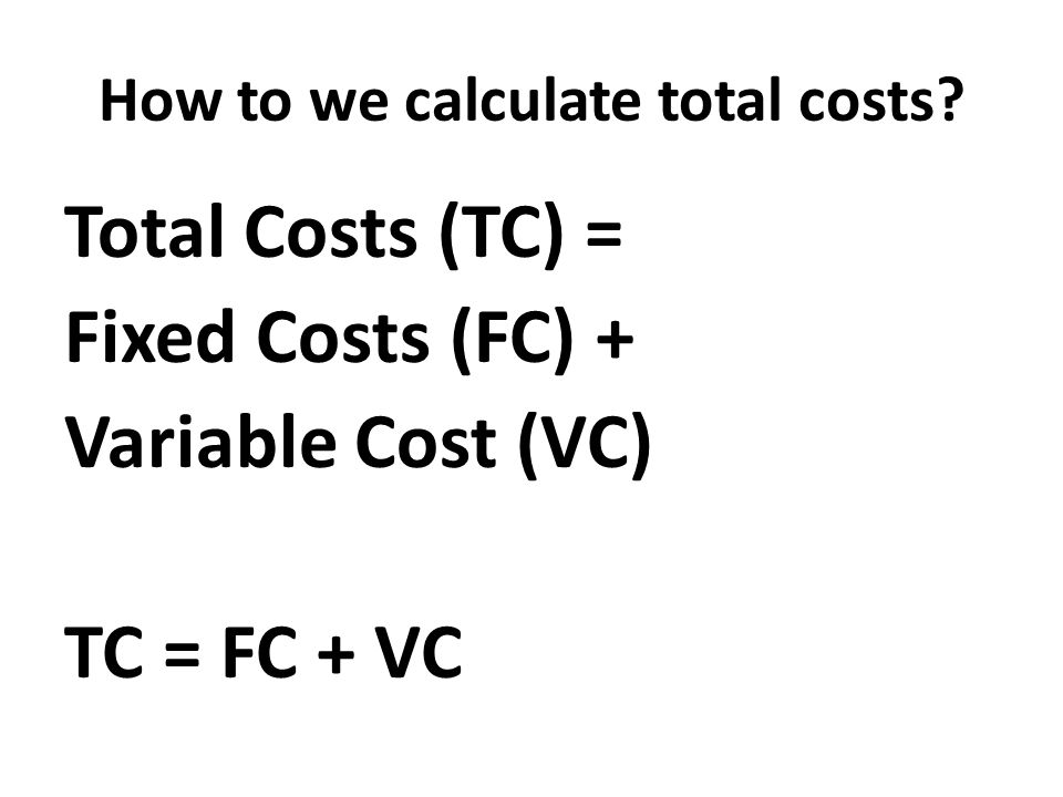 How to we calculate total costs