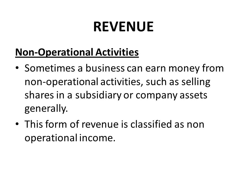REVENUE Non-Operational Activities