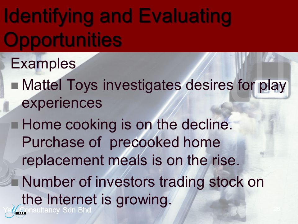 Identifying and Evaluating Opportunities