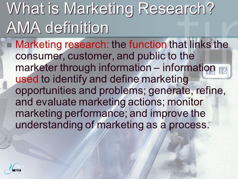 What is Marketing Research AMA definition