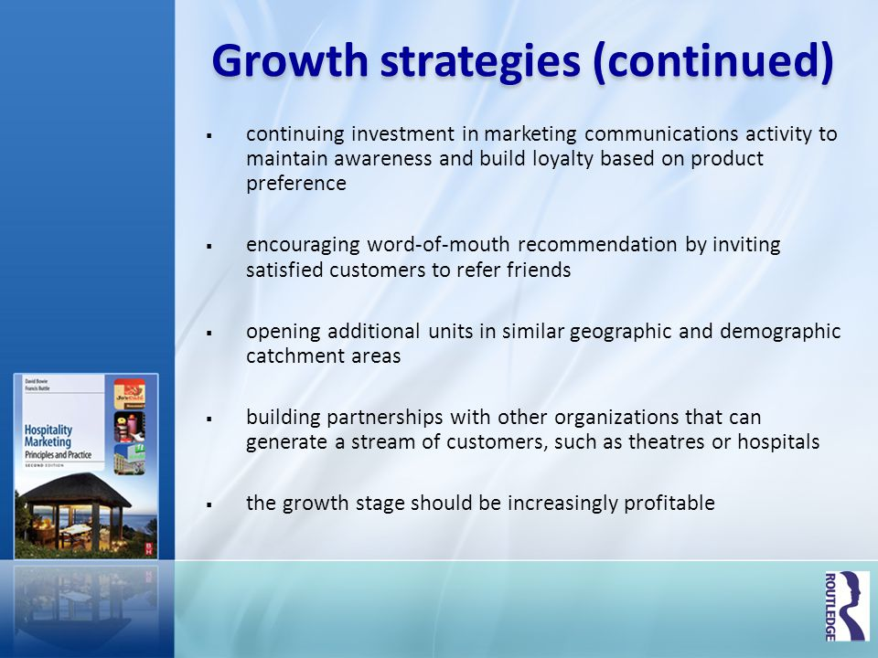 Growth strategies (continued)