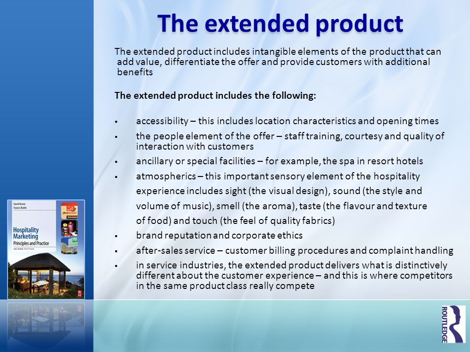 The extended product The extended product includes intangible elements of the product that can.