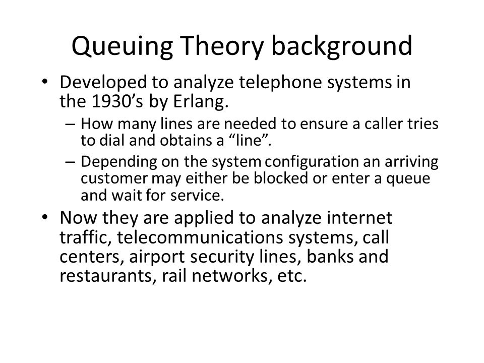 Queuing Theory background