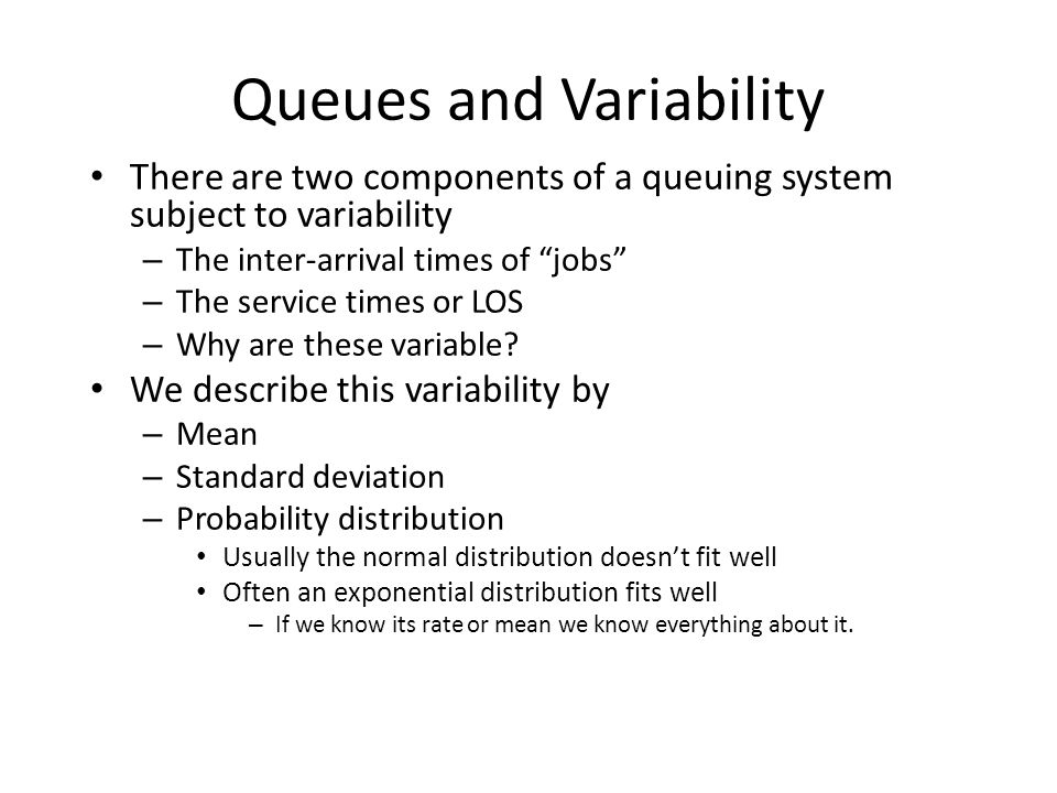Queues and Variability