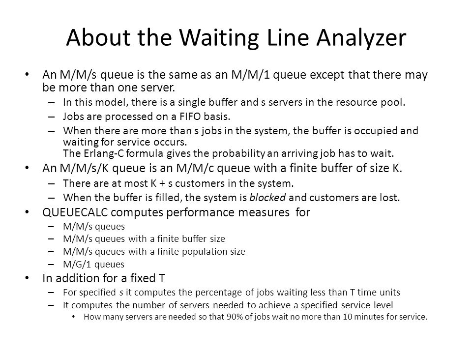About the Waiting Line Analyzer