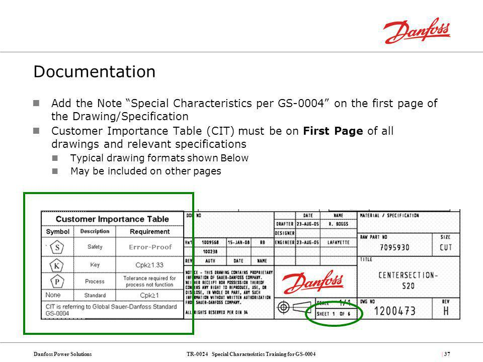 Documentation Add the Note Special Characteristics per GS-0004 on the first page of the Drawing/Specification.