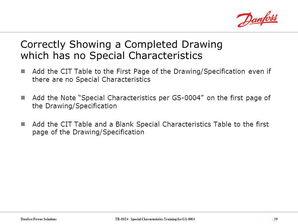 Correctly Showing a Completed Drawing which has no Special Characteristics
