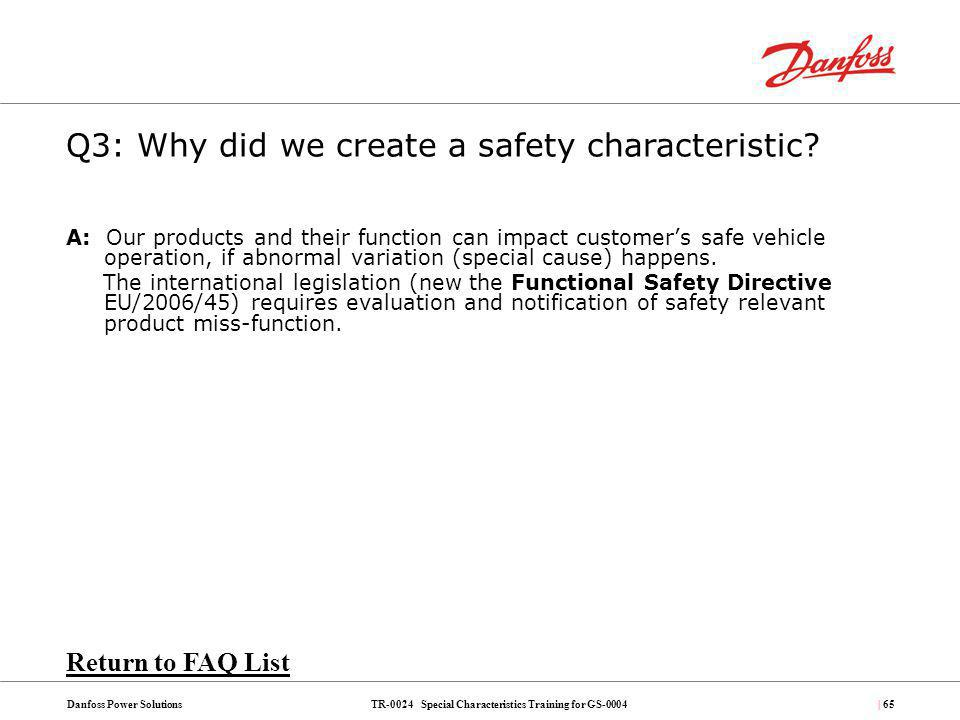 Q3: Why did we create a safety characteristic
