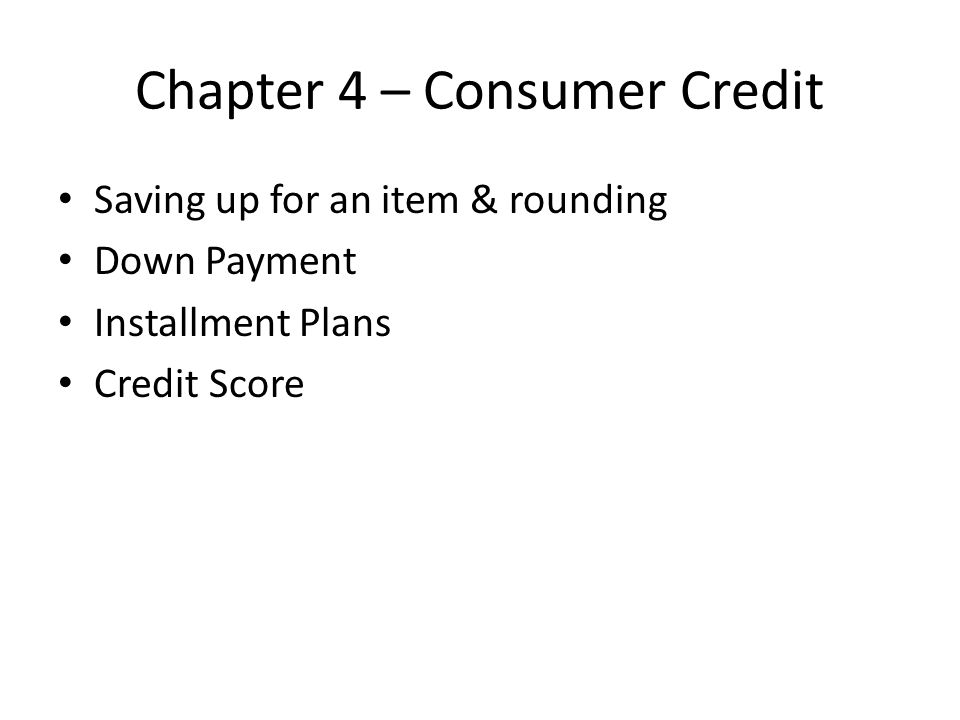 Chapter 4 – Consumer Credit
