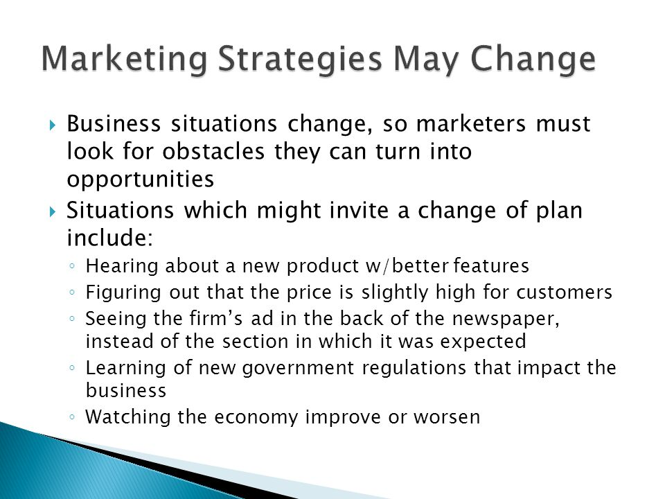 Marketing Strategies May Change