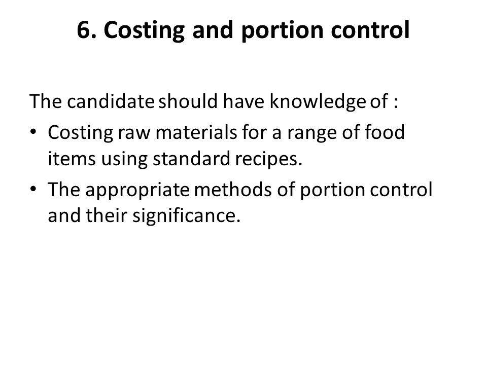 6. Costing and portion control