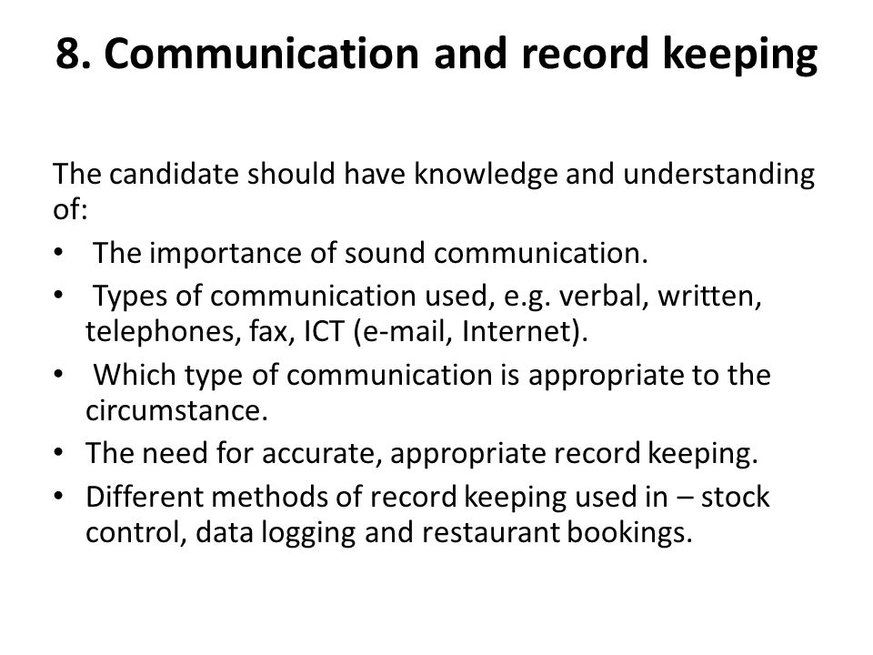 8. Communication and record keeping