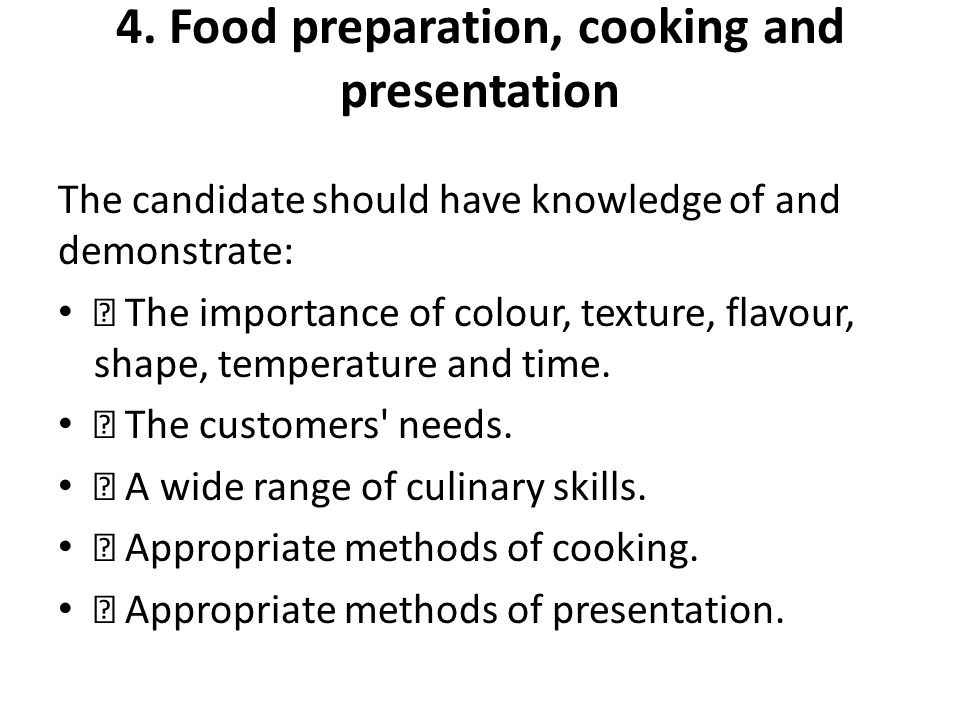 4. Food preparation, cooking and presentation