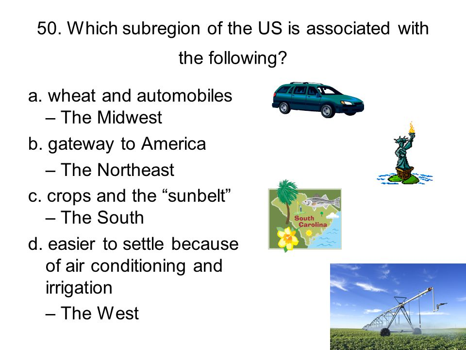 50. Which subregion of the US is associated with the following