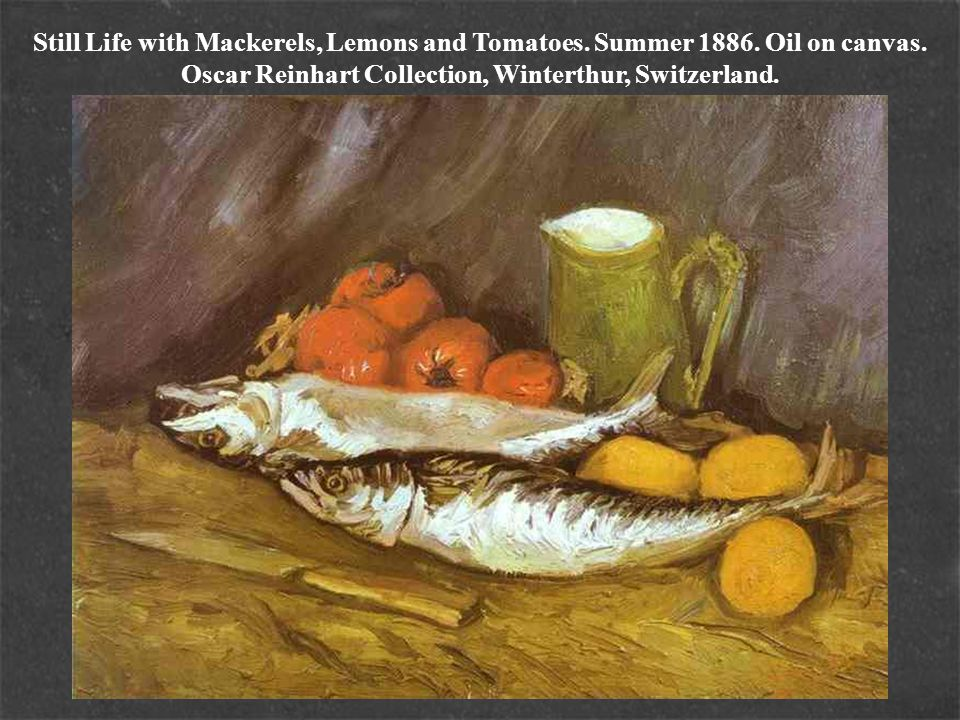 Still Life with Mackerels, Lemons and Tomatoes. Summer 1886