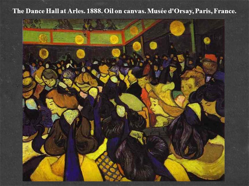 The Dance Hall at Arles. 1888. Oil on canvas