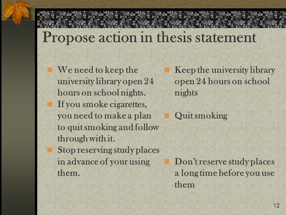 Propose action in thesis statement
