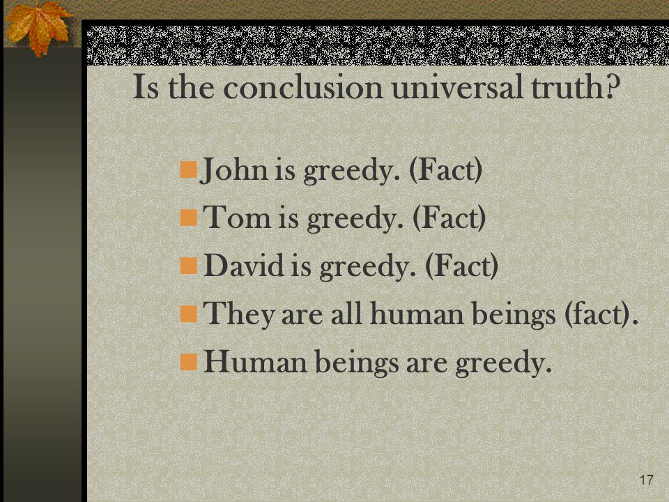 Is the conclusion universal truth