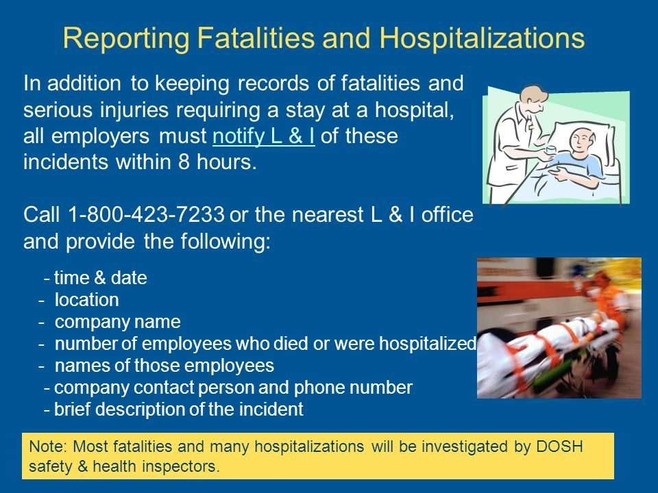 Reporting Fatalities and Hospitalizations