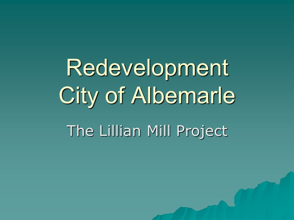 Redevelopment City of Albemarle