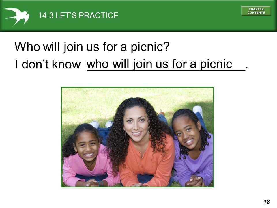 Who will join us for a picnic I don't know _______________________.