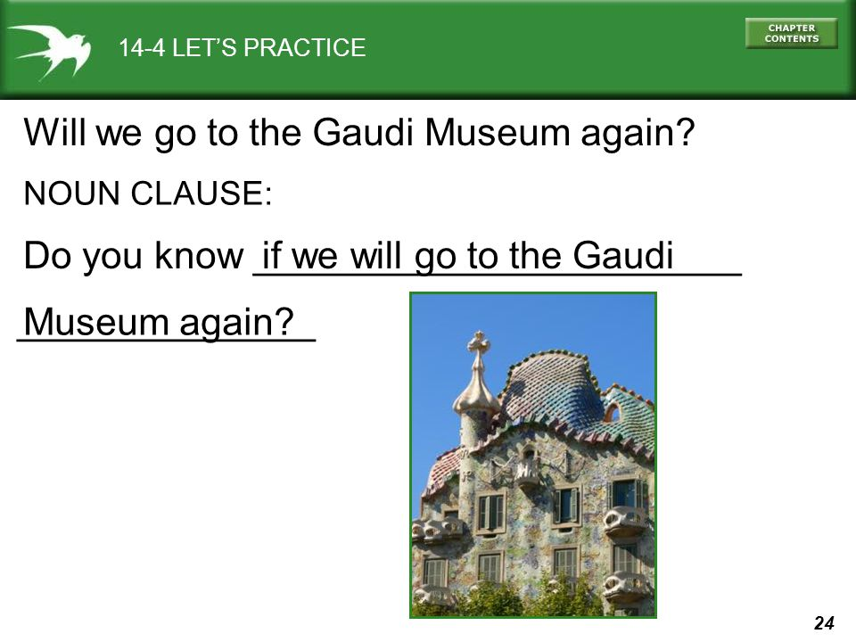Will we go to the Gaudi Museum again
