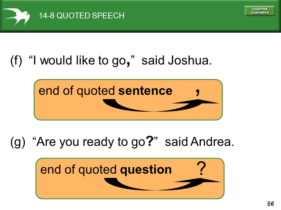 , (f) I would like to go, said Joshua. end of quoted sentence