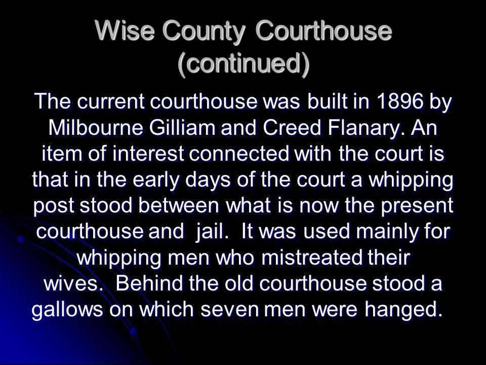 Wise County Courthouse (continued)